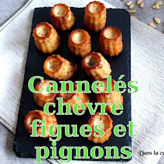 http://danslacuisinedhilary.blogspot.fr/2016/06/canneles-chevre-figues-pignons.html