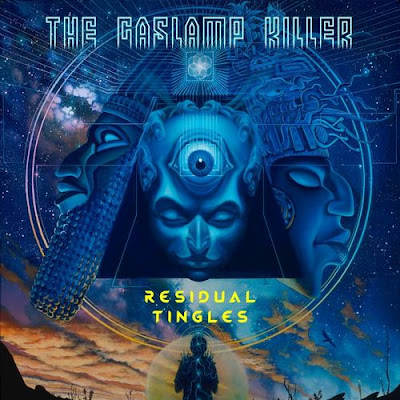 "THE GASLAMP KILLER ""Residual Tingles"""