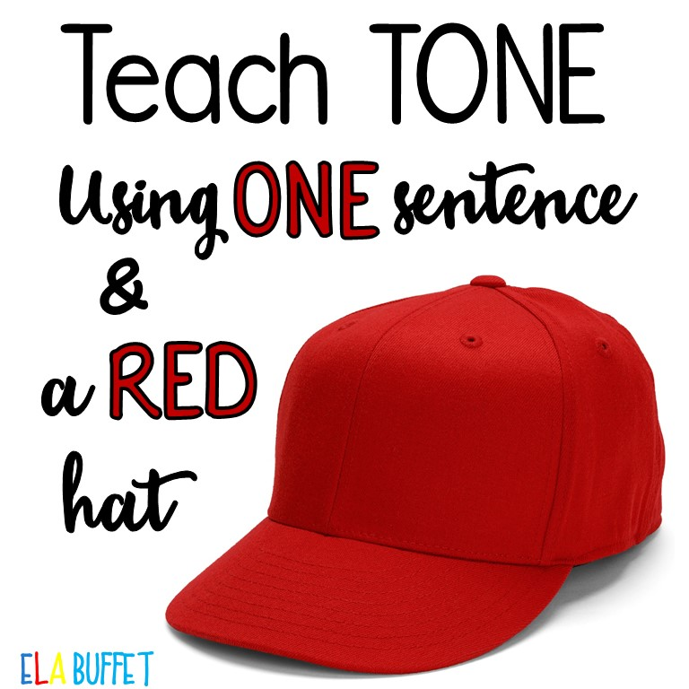 Teach Tone With One Sentence Ela Teacher Buffet