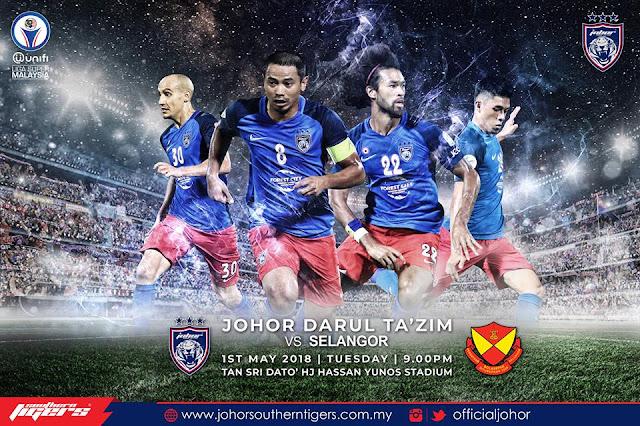 Live Streaming JDT vs Selangor 2 Mei 2018