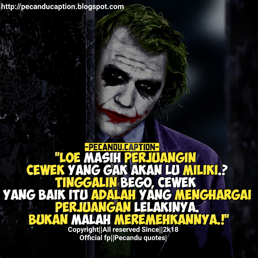 Kata Kata Sedih Joker Cikimmcom