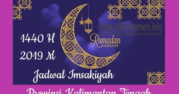Jadwal Imsakiyah Ramadhan Provinsi Kalimantan Tengah