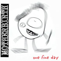 Motherbirth - 1999 - One Fine Day