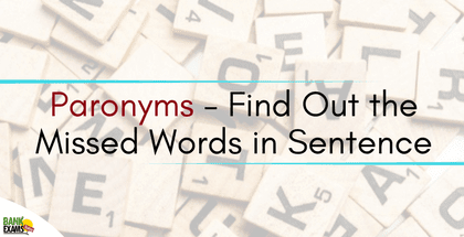 Paronyms - Find Out the Missed Words in Sentence