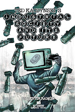 Ted Kaczynski´s Industrial Society and Its Future. Graphic novel