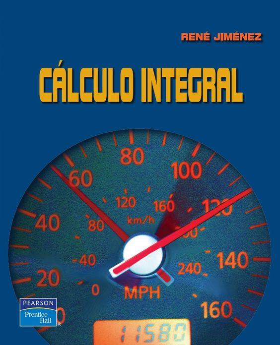 Cálculo Integral – René Jiménez