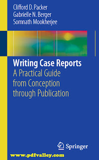 Writing Case Reports: A Practical Guide from Conception through Publication