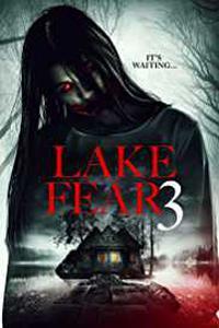 Lake Fear 3 (2018) (English) 1080p
