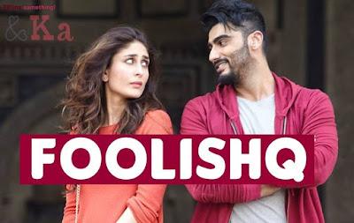 Foolishq - Ki and Ka (2016)