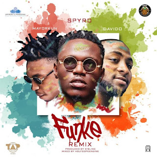 Spyro ft. Davido x Mayorkun - Funke (Remix)