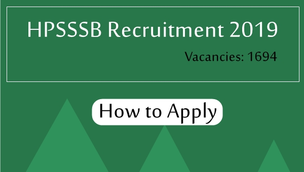 HPSSSB Recruitment 2019 Total 1694 Posts: How to Apply