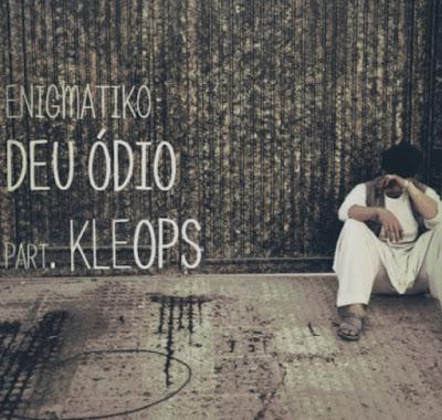 Deu Ódio - Enigmatiko part Kleops #FORTALECEAÍ