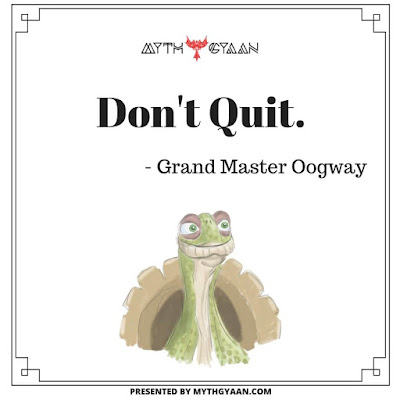 Don't Quit. - Grand Master Oogway Quotes - Kung Fu Panda Quotes