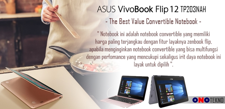 "THE BEST 10 NOTEBOOK ASUS 2017 "" ASUS VIVOBOOK FLIP TP203NAH """