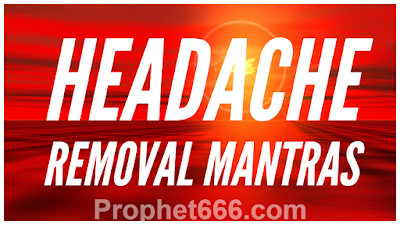 Hindu Headache Removal Mantra Chants