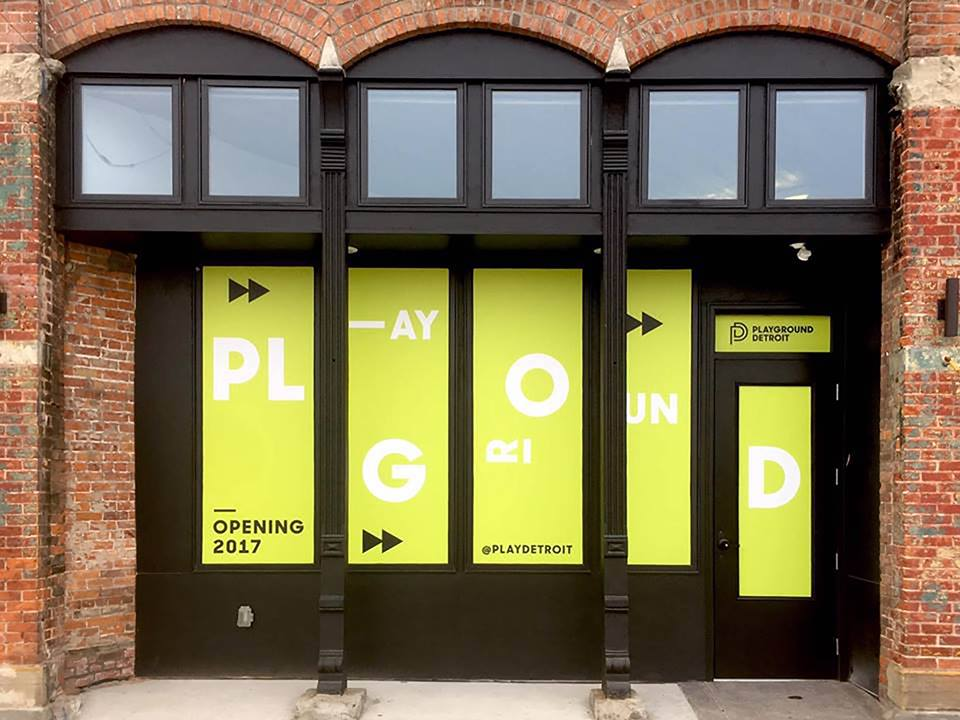 Hip In Detroit: Playground Detroit Officially Opens its Doors this ...