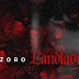 Music: Download 'Landlady' by Zoro
