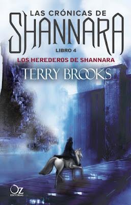 LAS CRÓNICAS DE SHANNARA #4 Los Herederos de Shannara. Terry Brooks (Oz Editorial - 18 Enero 2017)  PORTADA LIBRO