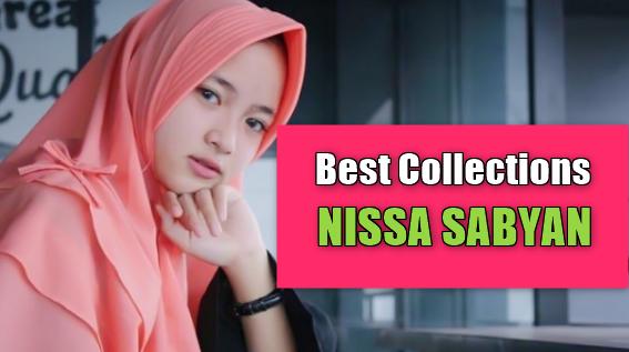 Nissa Sabyan, Lagu Religi, Lagu Sholawat, 2018, Download Lagu Nissa Sabyan Mp3 Terbaru Dan Terlengkap Full Rar