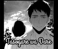 Tasogare wa Dare