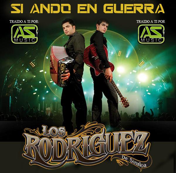 Los Rodriguez de Sinaloa - Si Ando En Guerra (2012) (Album / Disco Oficial)