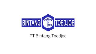 Lowongan Kerja PT Bintang Toedjoe Pulogadung Jakarta