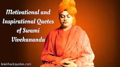 Motivational and Inspirational Quotes of Swami Vivekananda - Brain Hack Quotes