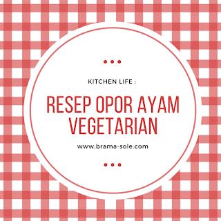 resep opor vegetarian
