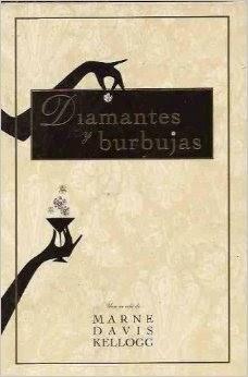 Diamantes Y Burbujas, Marni Davis Kellogg