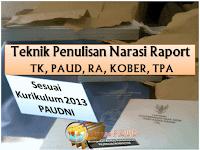 Teknik Penulisan Narasi Raport TK Sesuai Kurikulum 2013