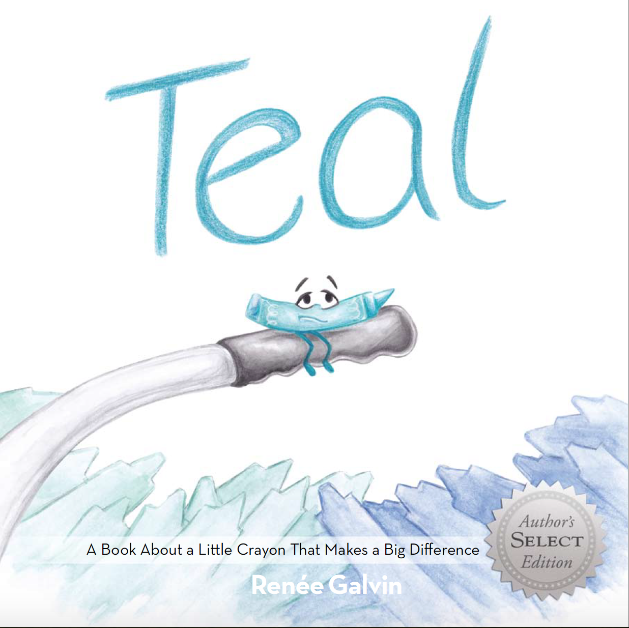 New colour me beautiful book 2016 - Teal Is A Wonderful Story About A Little Teal Crayon Who Is Trying To Fit In Teal Loves To Create Beautiful Artwork And Use His Color To Bring Beauty To