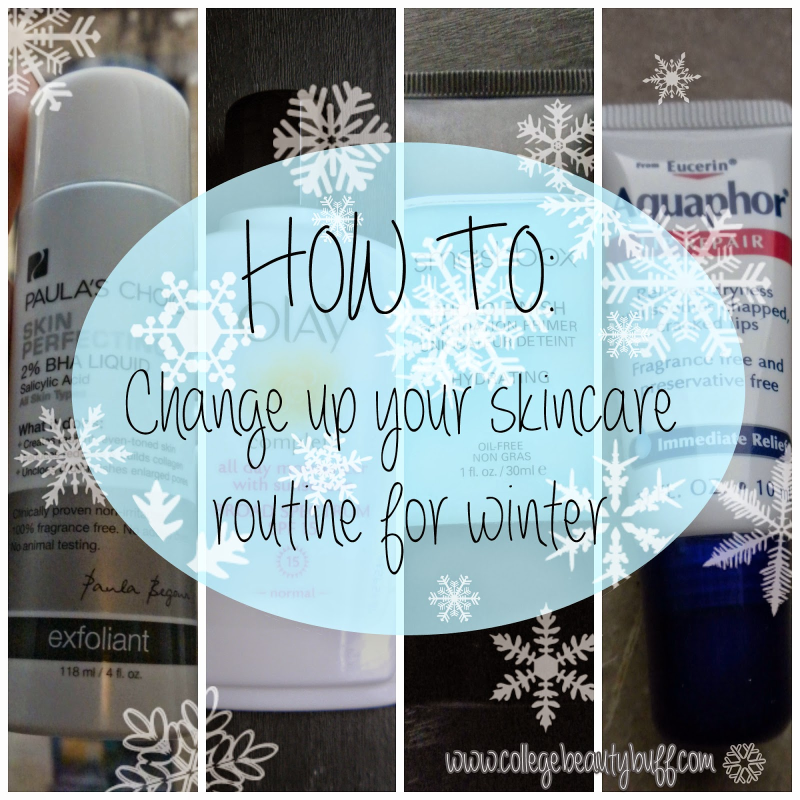 How To: Change Up Your Skincare Routine For Winter