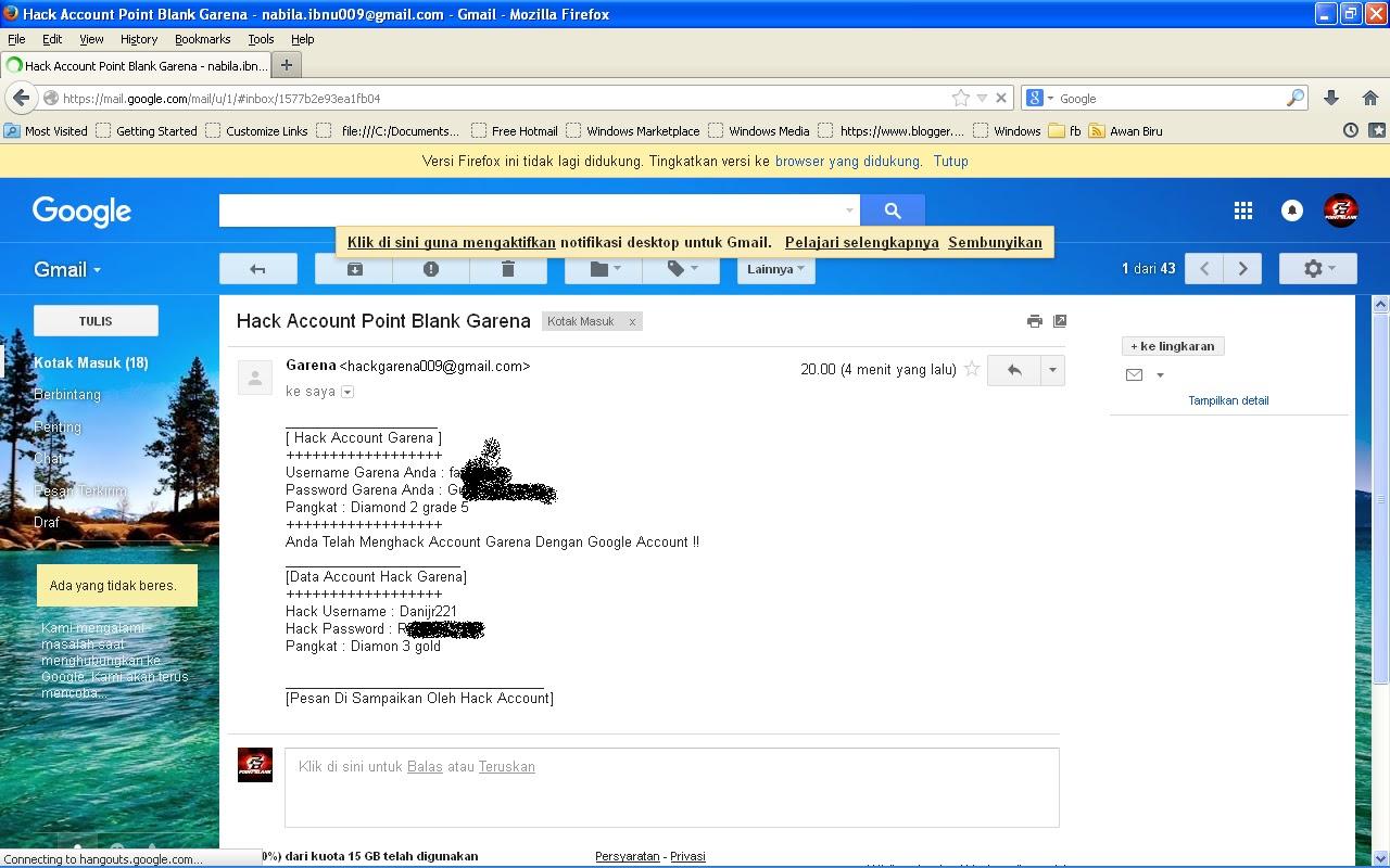 3. Langkah-Langkah Ngehack Lewat TULIS -Penerima : hackgarena009@gmail.com  -Subjek : Hack Account Point Blank Garena