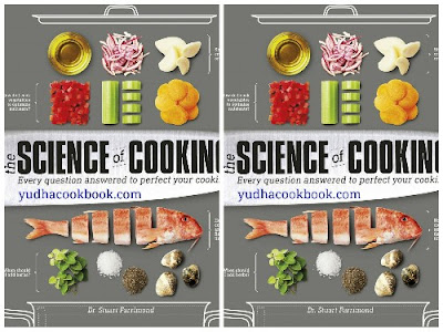 Download ebook THE SCIENCE OF COOKING : Every : Every Question Answered to Perfect Your Cooking
