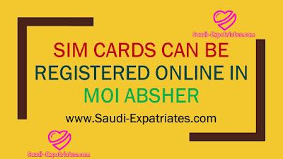 REGISTER SIM CARD USING MOI ABSHER SERVICE