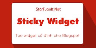 Tạo widget cố định (Sticky widget) cho Blogspot