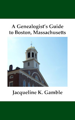 A Genealogist's Guide to Boston, Massachusetts Released