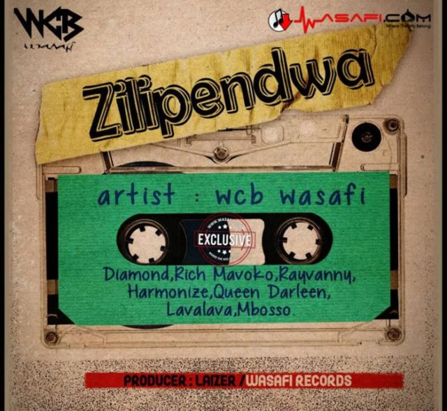 Wcb Wasafi - Zilipendwa |Download Mp3