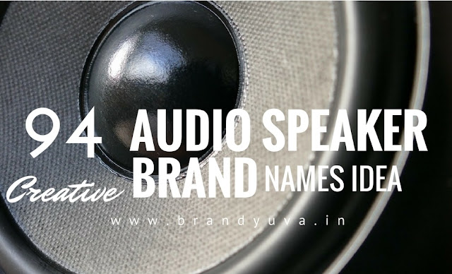audio speaker brand names idea