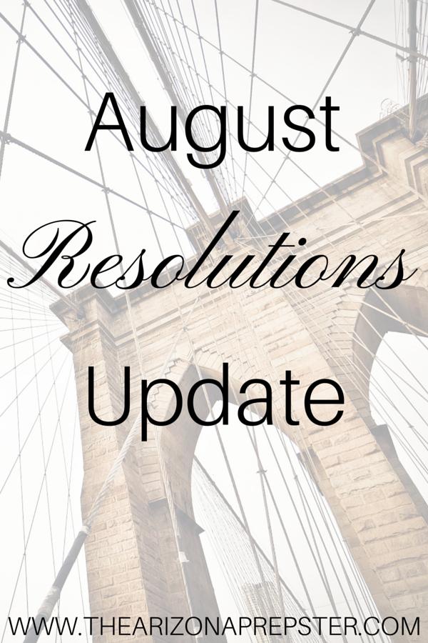 August Resolutions Update
