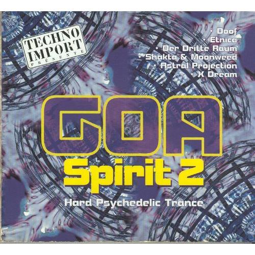 Free Goa Trance Download: Goa Spirit 2 - Hard Psychedelic