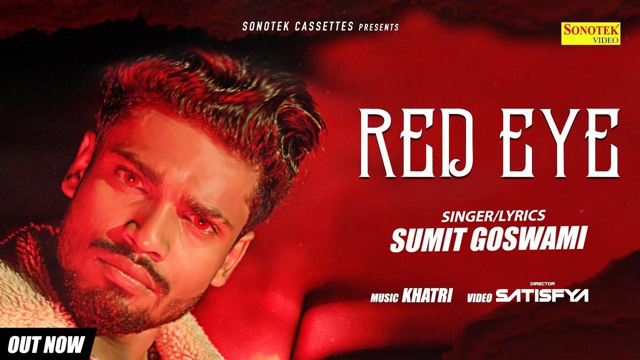 Red Eye Lyrics, Sumit Goswami
