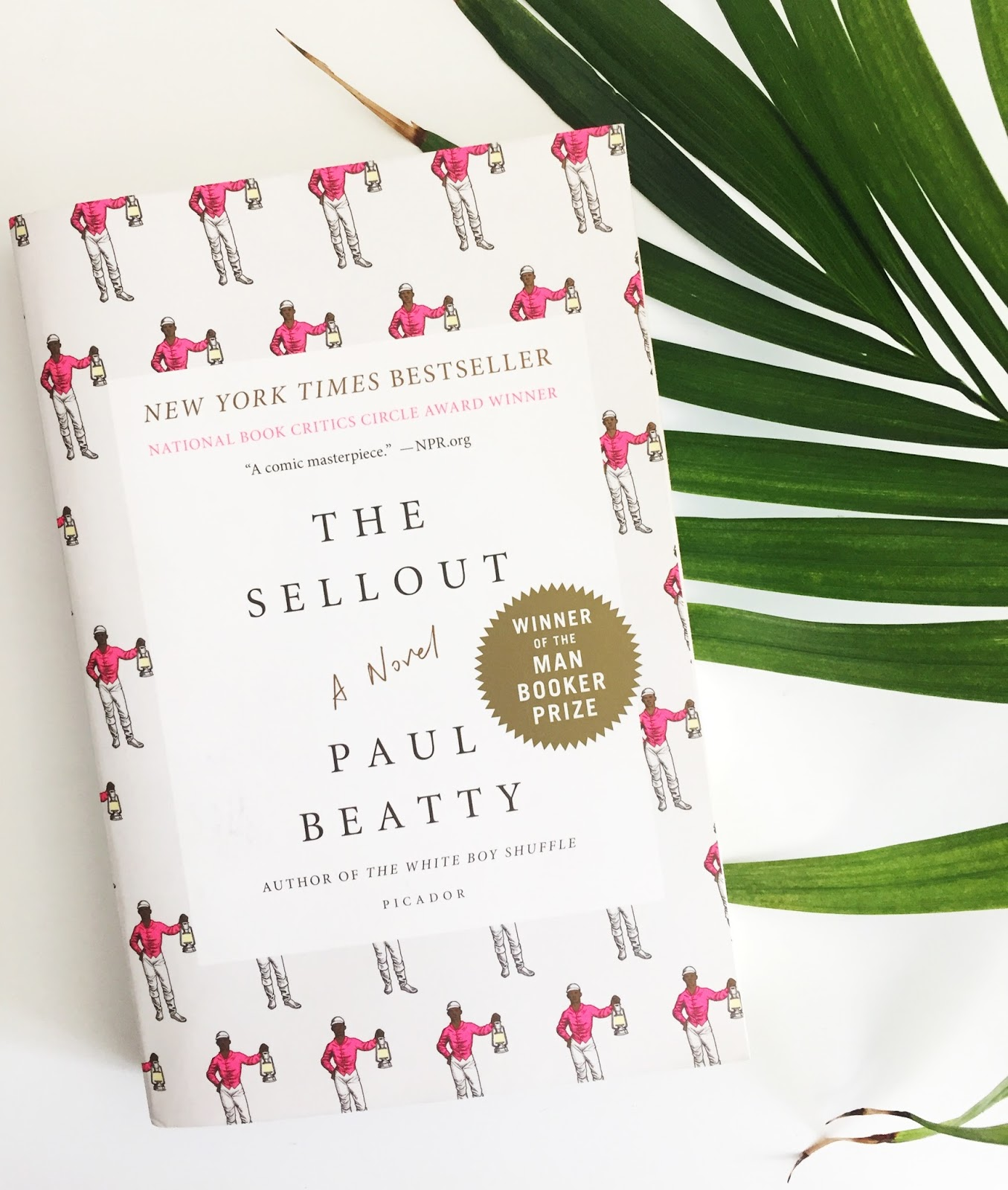 The Sellout by Paul Beatty GS Reads