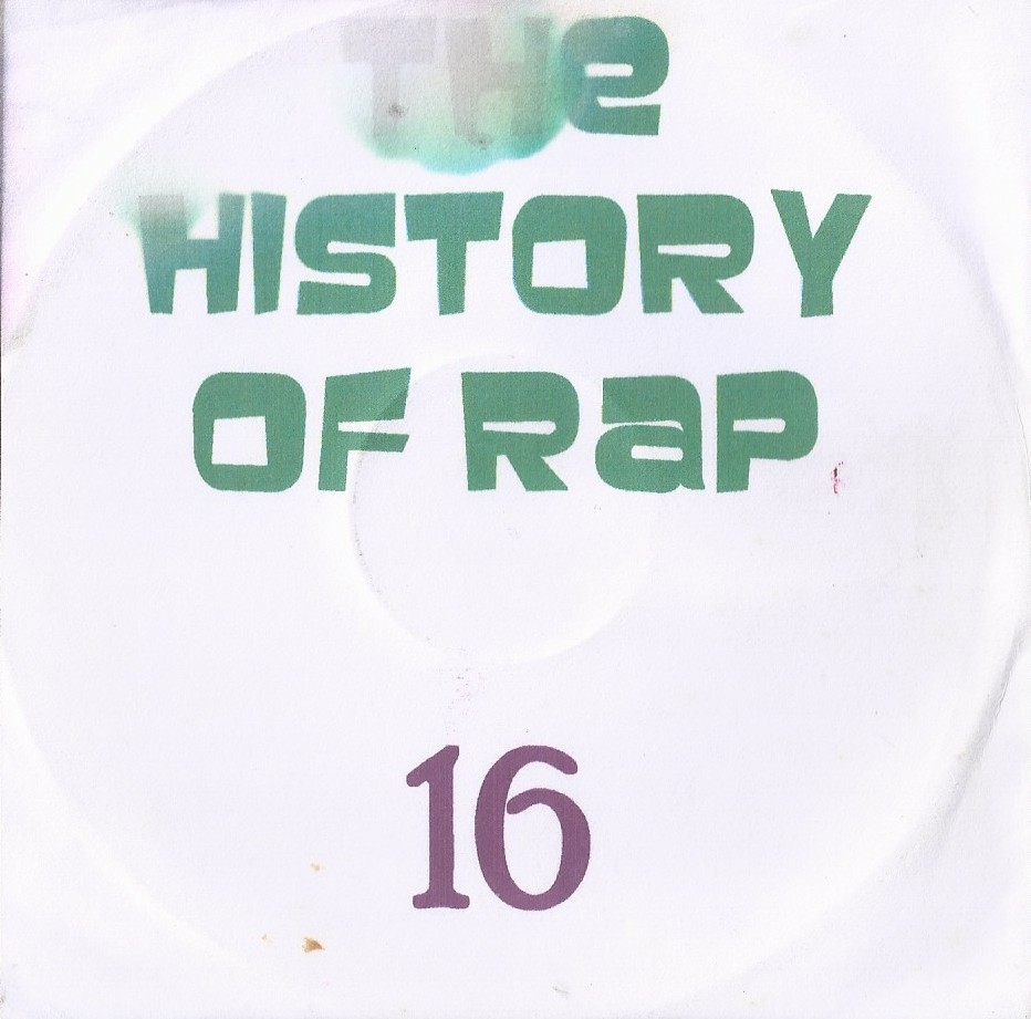 THE HISTORY  OF HIP HOP VOL. 16