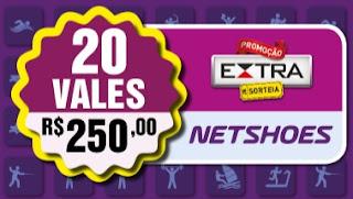 Promoção Jornal Extra 2017 20 Vale Compras Netshoes valor 250 reais