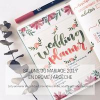 salons du mariage drome ardeche 2017