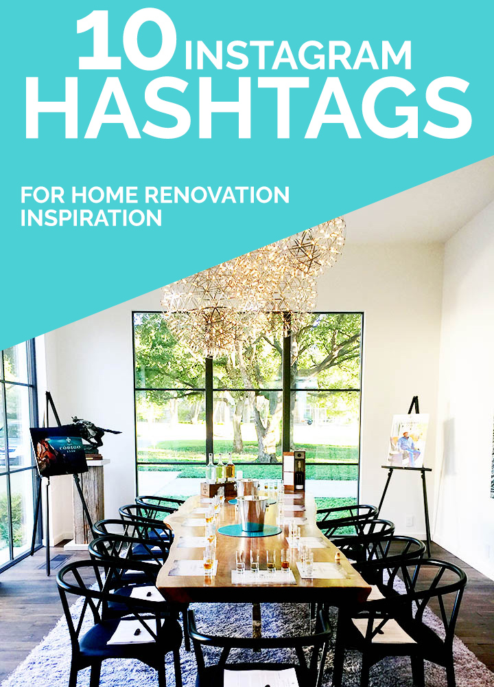 10 instagram hashtags for home renovation and interior for Interior design hashtags