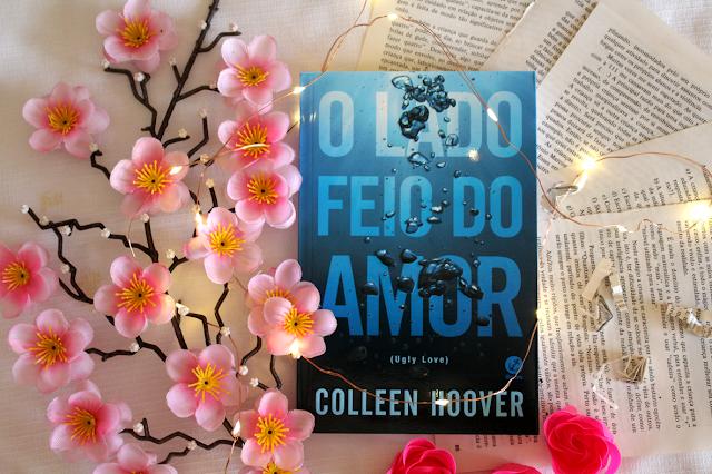 O Lado Feio do Amor - Colleen Hoover