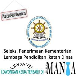 Seleksi Penerimaan Kementerian Dan Lembaga Pendidikan Ikatan Dinas