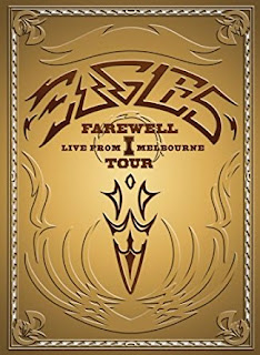 Eagles : The Farewell 1 Tour – Live from Melbourne